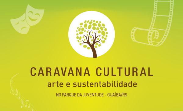 Caravana Cultural de Guaíba acontece no próximo final de semana com apoio da CMPC