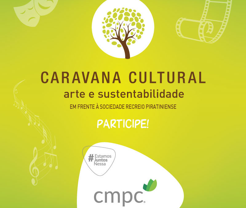 CMPC promove Caravana Cultural em Piratini