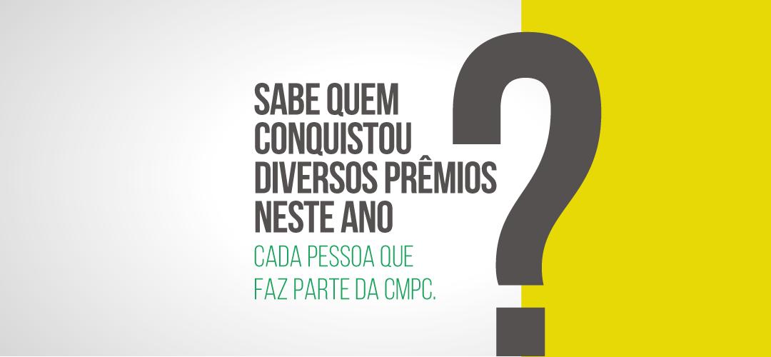 Prêmios atestam a excelência na atuação da CMPC